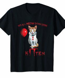 We All MEOW Down Here Clown Cat Kitten T-Shirt