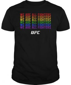We Are All Fighters UFC Tee Shirt