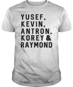 Yusef, Kevin, Antron, Korey, Raymond Shirt, Criminal Justice T-Shirt