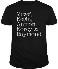 Yusef, Kevin, Antron, Korey, Raymond Shirt, Justice Tee gift T-Shirt