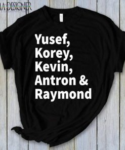 Yusef Raymond Korey Antron & Kevin Central Park 5 Shirt Movie Gift Tee Shirt