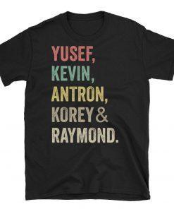 Yusef Raymond Korey Antron & Kevin Netflix T-shirt
