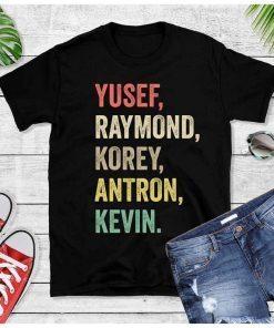 Yusef Raymond Korey Antron & Kevin Tshirt korey wise Classic 2019 Tee Shirt