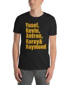 Yusef Raymond Korey Antron & Kevin Tshirt korey wise Gift 2019 Shirts