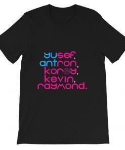 Yusef Raymond Korey Antron & Kevin Tshirt korey wise Shirt