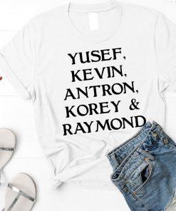 Yusef Raymond Korey Antron & Kevin korey wise Gift 2019 Shirt