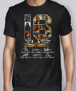16 Years 2003 2019 Of Disney Pirates Of The Caribbean Shirt