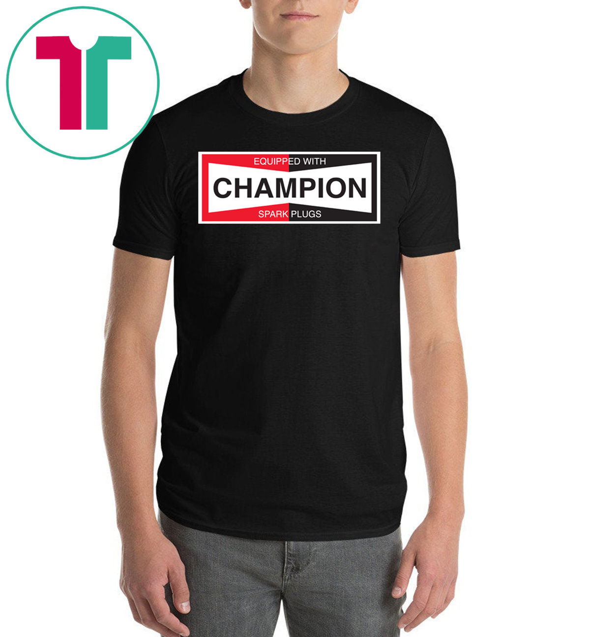 Champion Spark Plug Unisex Gift T-Shirt - OrderQuilt com