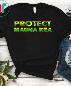 We Are Mauna Kea Protect Mauna Kea Ku Kia'i Mauna! Hawaiian T-Shirt