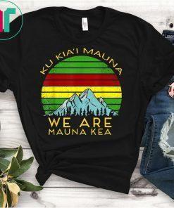 We Are Mauna Kea T-Shirt DEFEND Mauna Ke Shirt