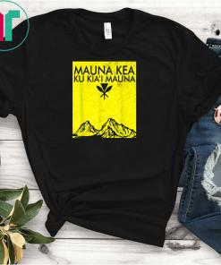 We are Mauna Kea Protect Hawaii Ku Kia'i Mauna Kea T-Shirts