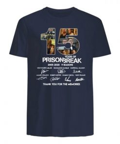 15 years of prison break 2005-2020 9 seasons signatures thank you for the memories shirt