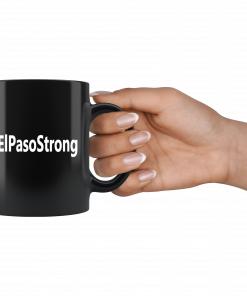 #ElPasoStrong El Paso Strong Mug