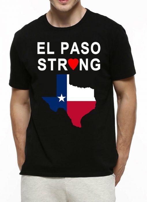 #ElPasoStrong El Paso Strong Tee Shirt