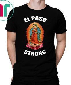 #ElPasoStrong#ElPasoStrong El Paso Strong shirt El Paso Strong shirt1