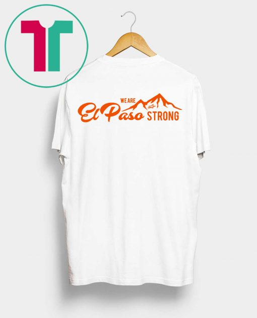 We Are El Paso Strong Shirt