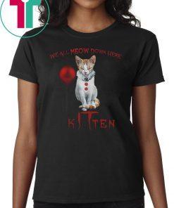 We all meow down here clown cat kitten halloween shirt