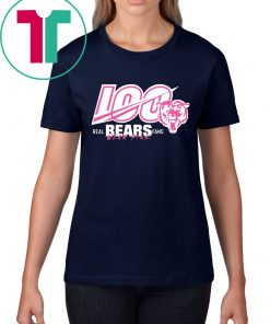 100 Years Of Bears Real Bears Fans Wear Pink Tee Shirt
