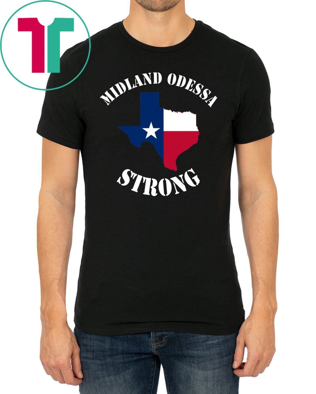 Midland Odessa Strong Texas Flag Shirt