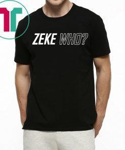 Zeke Who Dallas Cowboys T-Shirt Font and Back