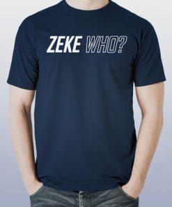 Zeke Who Ezekiel Elliott Offical T-Shirt Shirt Font and Back