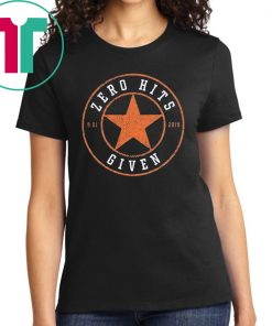 Zero Hits Given Unisex Shirt
