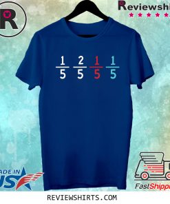 1/5 2/5 1/5 1/5 Funny For Math Teacher T-Shirt