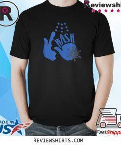 Wash Your Freakin' Hands Tee Shirt